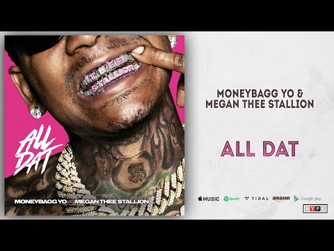 Moneybagg Yo & Megan Thee Stallion – All Dat (Time Served)