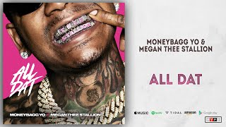 Moneybagg Yo & Megan Thee Stallion - All Dat (Time Served)