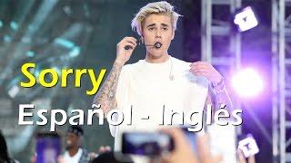 Justin Bieber Sorry Español Inglés Video Official Lyrics + Traducción - Justin Bieber Sorry Español Inglés Video Officia