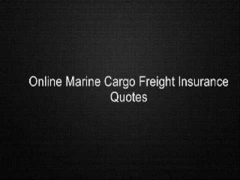 Online Marine Cargo Freight Insurance Quotes