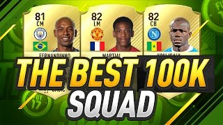 THE BEST 100K TEAM ON FIFA 17!!!