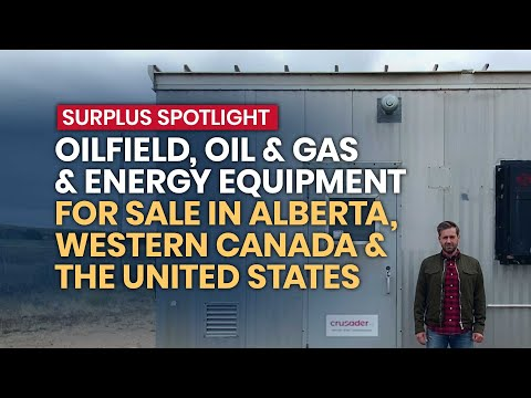 Surplus Spotlight: Used Oilfield, Oil and Gas, and Energy Equipment For Sale in Alberta, Canada & US