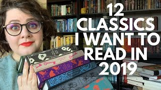 12 Classics I Want to Read in 2019