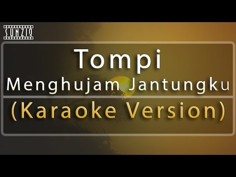 Tompi - Menghujam Jantungku (Karaoke Version + Lyrics) No Vocal #sunziq