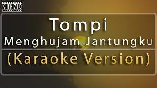Tompi - Menghujam Jantungku (Karaoke Version + Lyrics) No Vocal #sunziq
