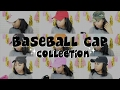 Baseball Cap Collection 2017!