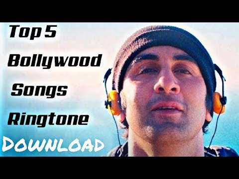 (Download) Top 5 Bollywood Song Ringtones latest 2018