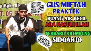 GUS MIFTAH TERBARU DI KREMBUNG SIDOARJO