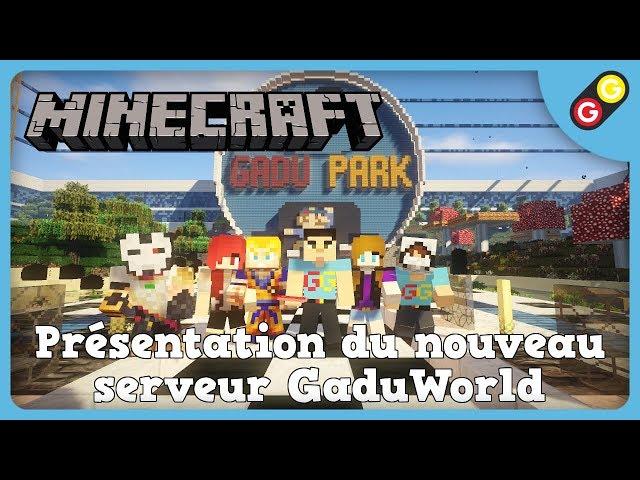 Minecraft - Présentation du nouveau serveur GaduWorld [FR]