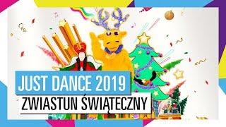 ZAWARTOŚĆ ŚWIĄTECZNA / JUST DANCE 2019 [OFICJALNY] HD