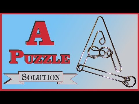 "Solution for The ""A"" Puzzle from Puzzle Master Wire Puzzles"