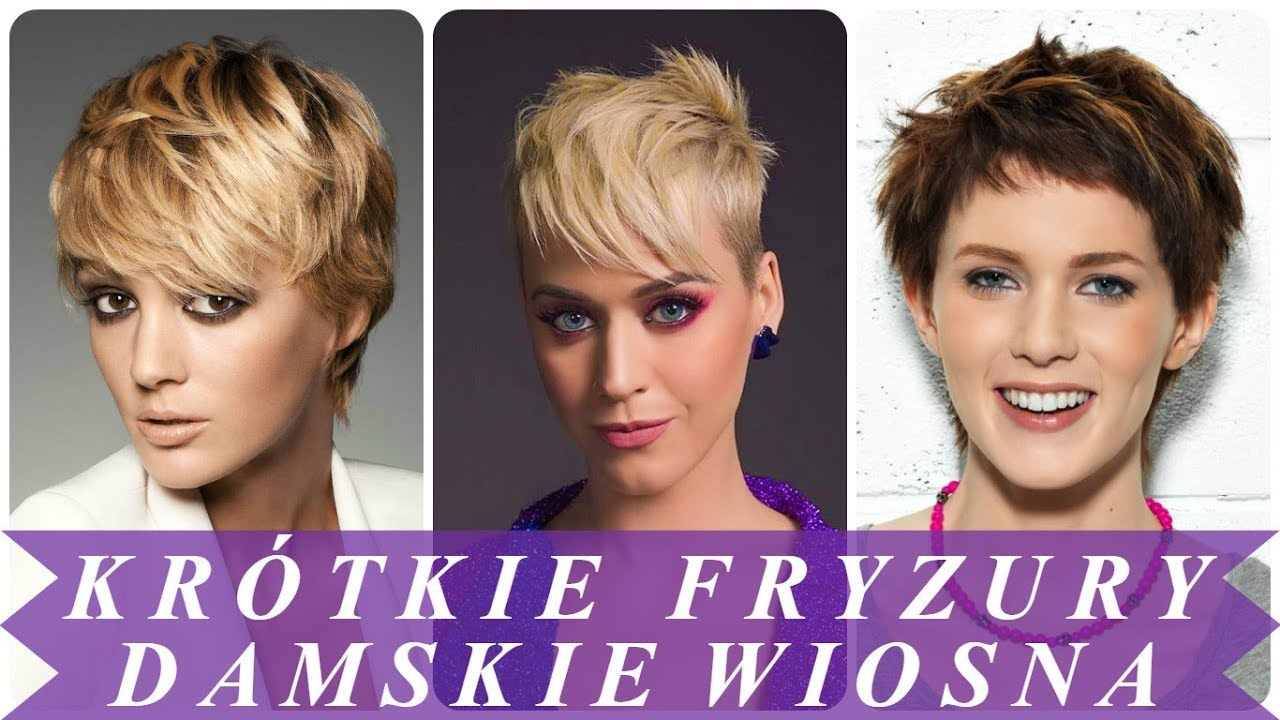Modne Krótkie Fryzury Damskie 2018 Wiosna 2018
