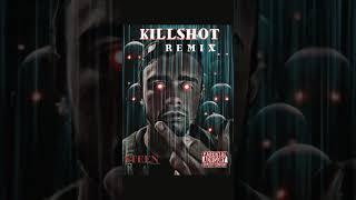 Killshot Remix (Audio)