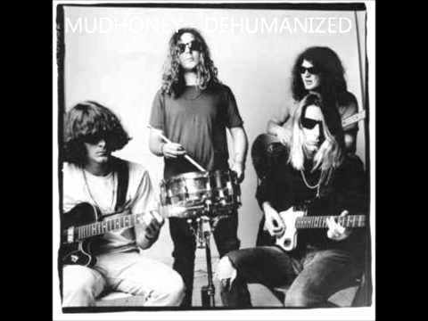 Mudhoney - Dehumanized