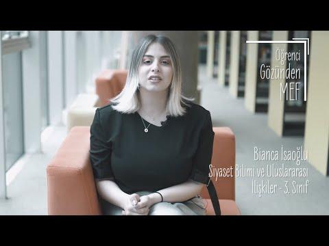 Öğrenci Gözünden MEF Üniversitesi / Bianca İsaoğlu - Siyaset Bilimi ve Uluslararası İlişkiler