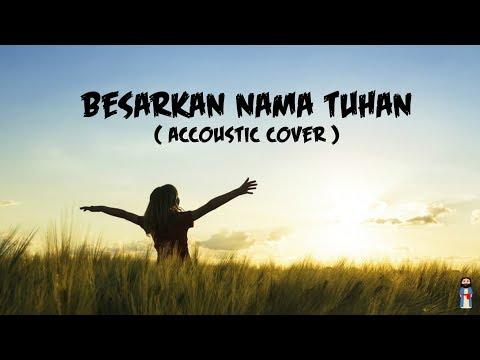 Besarkan Nama Tuhan | Cover by Pemuridan | With Lyrics