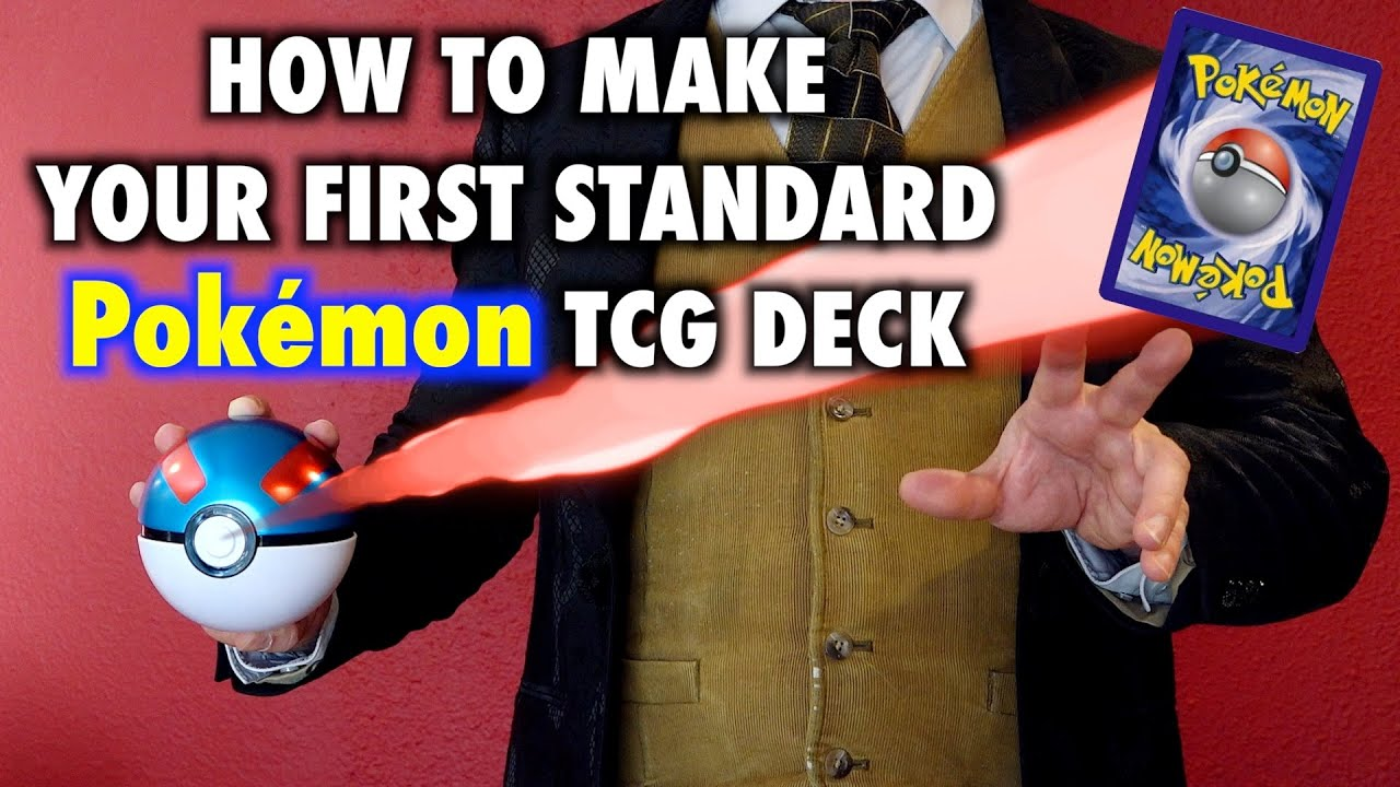 How To Make Your First Pokémon TCG Deck | Standard