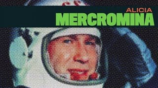Mercromina - Alicia (versión 2015)