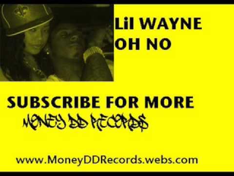 Lil Wayne - Oh No