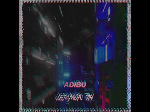 Adibu-Lemmon 714 (Daniel Fernandes Edit)