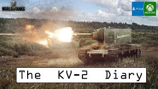 The KV-2 Diary Recap - World of Tanks Console ( Xbox / PS4 )