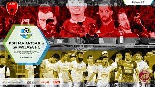 [Full Match] PSM Makassar vs Sriwijaya FC 21 Mei 2017