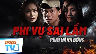 Phim hành động mới nhất 2019 - Phi Vụ Sai Lầm Của Võ Thành Tâm