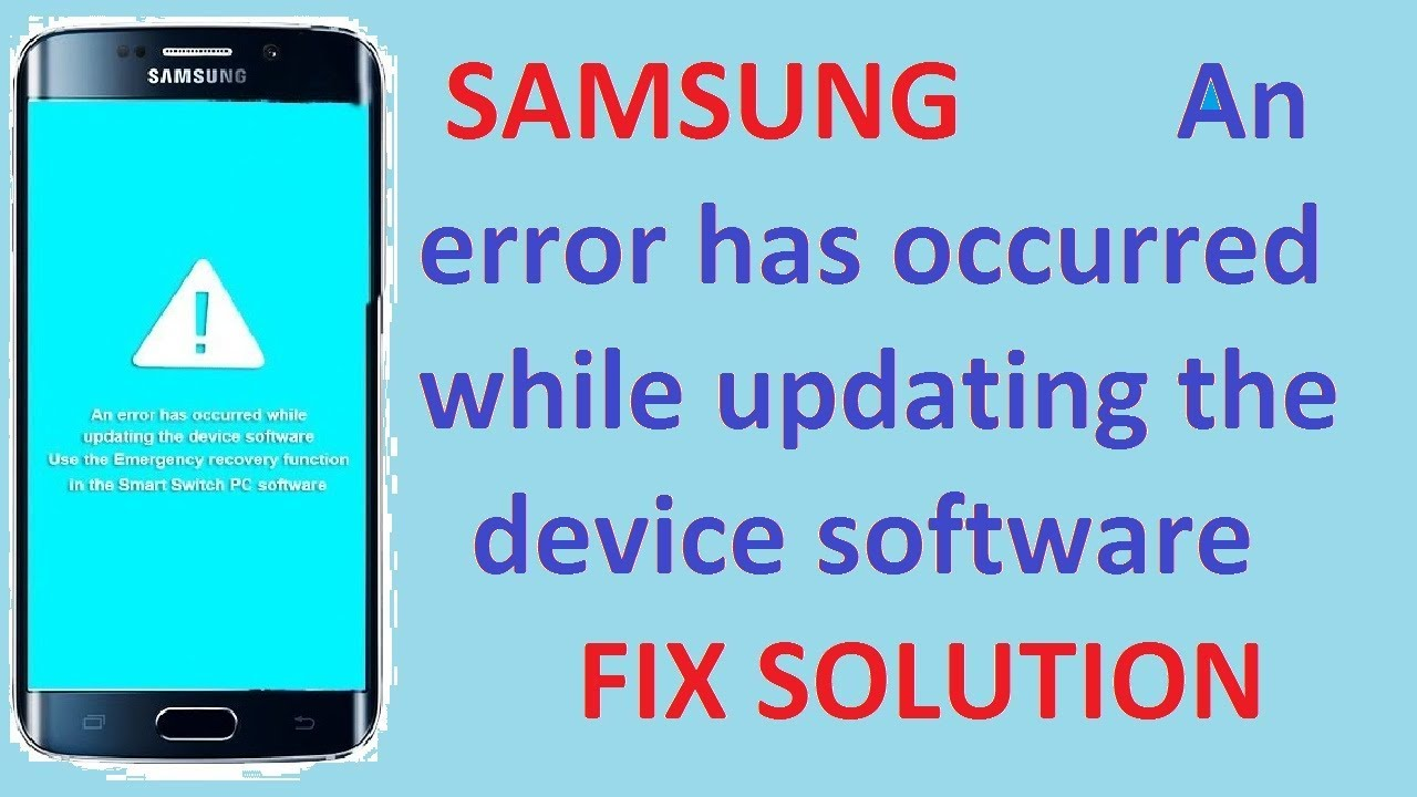 An error has occurred while updating the device software fix | By sagar  mobile by Sagar Mobile