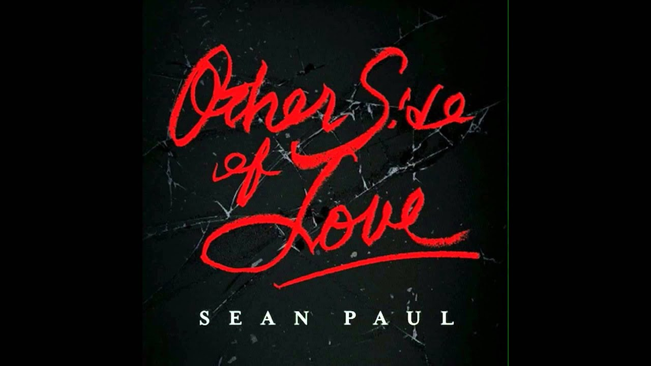 Download Sean Paul - Other Side Of Love (Audio Officiel)