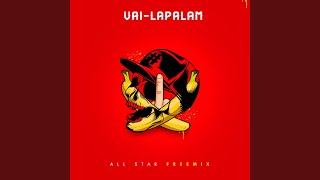 Cover images Vai-Lapalam (All Star Freemix)