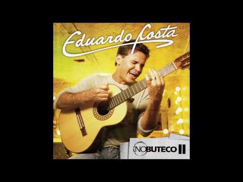 Saudade - Eduardo Costa (No Buteco II)