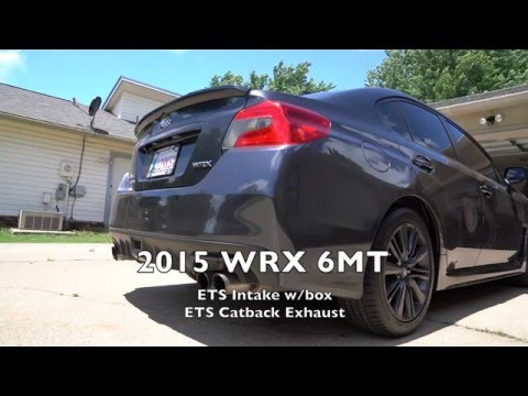 2015 subaru wrx ets catback exhaust and ets intake with box youtube