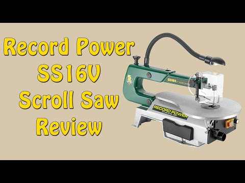 Record Power SS16V Scroll Saw Review - Episode 115
