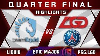 Liquid vs PSGLGD EPIC Quarter Final EPICENTER Major 2019 Highlights Dota 2