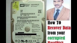 How to recover data easily from corrupted hard disk  (Laptop / PC ) in Hindi