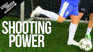 How to improve shooting power - Football fitness