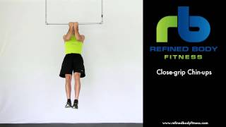 Close-grip Chin-ups - Exercise Demonstration by Refined Body Fitness