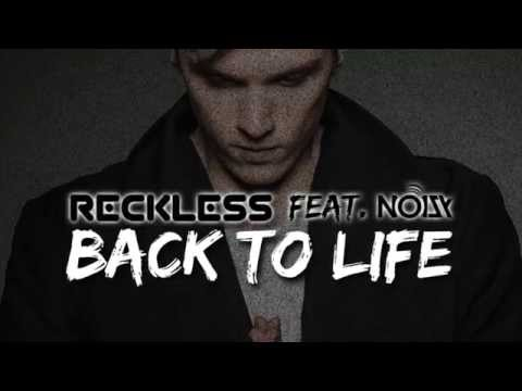 Reckless - Back To Life feat. Noizy - Official Teaser Video Clip