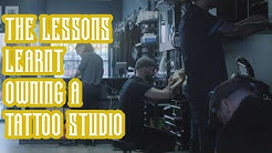 Ten Lessons All Tattoo Shop Owners Need to Learn