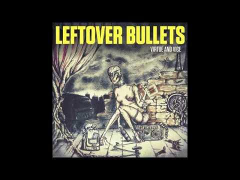 Leftover Bullets - Bleeding Time