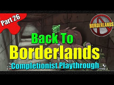 Borderlands | Back to Borderlands | Completionist Playthrough | Part 26 | More Eridians to Fail With