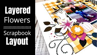 Scrapbook Layout / Layęred Flowers