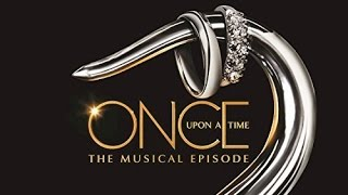 Once Upon a Time: The Musical Episode Soundtrack Tracklist