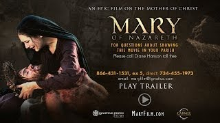 MARY of NAZARETH Film Trailer