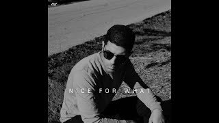 Drake - Nice For What (R&B Cover / Remix)