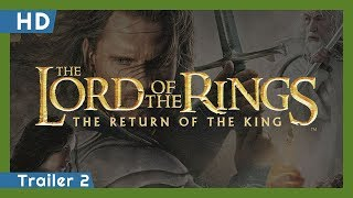 The Lord of the Rings: The Return of the King (2003) Trailer 2