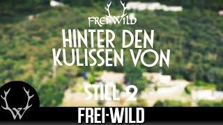 Frei.Wild - Hinter den Kulissen von STILL 2