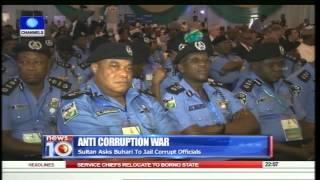 News@10 Sultan Asks Buhari To Jail Corrupt Officials 17/08/15 Pt.1