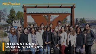 Happy International Women's Day 2019 from NEXTracker Around the World