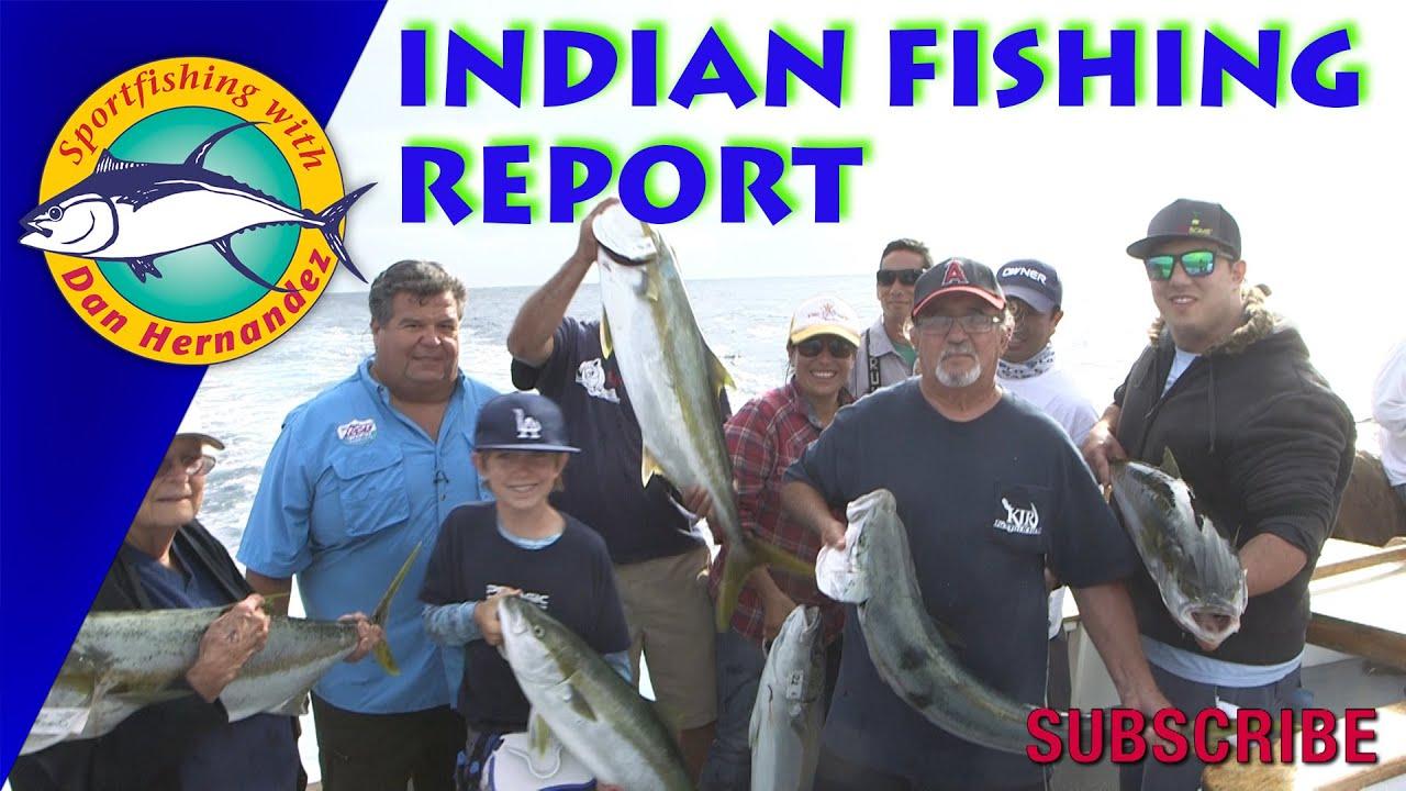 Indian Fishing Trip Report With Dan Hernandez Sport